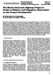 The Marine Electronic Highway Project in Straits of ... - TransNav Journal