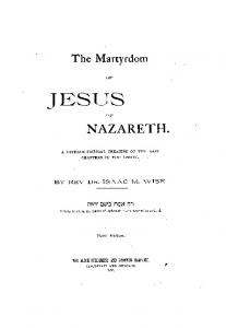 The Martyrdom of Jesus of Nazareth - American Jewish Archives