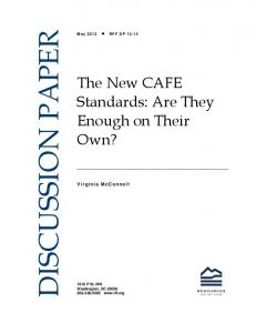 The New CAFE Standards: Are They Enough on Their Own?