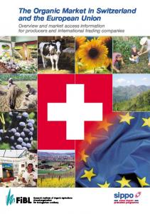 The Organic Market in Switzerland and the European Union