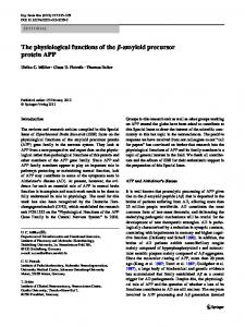 The physiological functions of the -amyloid precursor protein APP