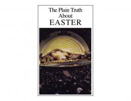The Plain Truth About Easter - Church of God - NEO