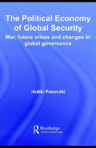The Political Economy of Global Security: War, future crises and ...