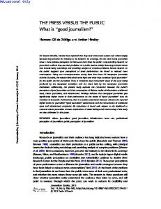 THE PRESS VERSUS THE PUBLIC What is ''good journalism?''