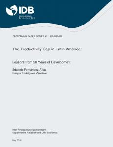 The Productivity Gap in Latin America: Lessons ... - IDB Publications
