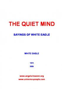 THE QUIET MIND - Sayings of White Eagle