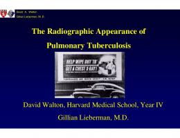 The Radiographic Appearance of Pulmonary Tuberculosis