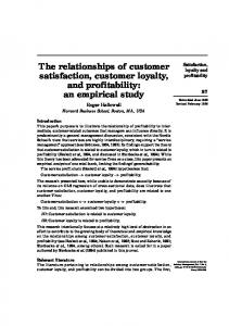 The relationships of customer satisfaction