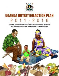THE REPUBLIC OF UGANDA UGANDA NUTRITION ACTION PLAN 2011-2016