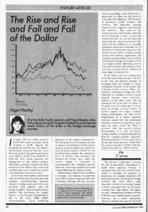 The Rise and Rise and Fall and Fall of the Dollar