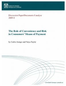The Role of Convenience and Risk in ... - Banque du Canada