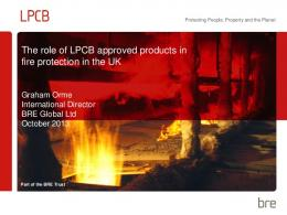The role of LPCB approved products in fire protection ... - Fire Seminar