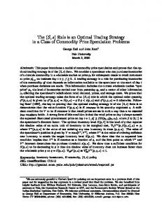 The (S, s) Rule is an Optimal Trading Strategy in a ... - Yale University