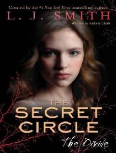 The Secret Circle: The Divide - Readers StuffZ