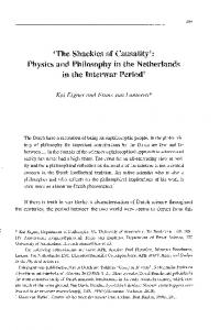 'The Shackles of Causality': Physics and Philosophy