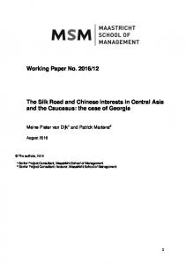 The Silk Road and Chinese interests in Central Asia and the Caucasus