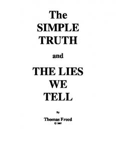 The SIMPLE TRUTH THE LIES WE TELL