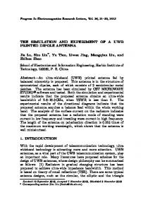 THE SIMULATION AND EXPERIMENT OF A UWB PRINTED DIPOLE ...
