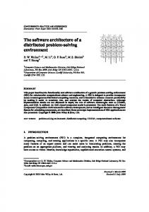 The software architecture of a distributed problem ... - Semantic Scholar