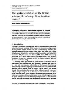 The spatial evolution of the British automobile industry - CiteSeerX
