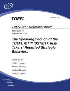 The Speaking Section of the TOEFL iBT™ (SSTiBT): Test-Takers ...