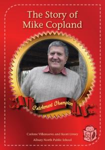 The Story of Mike Copland - Enviro-Stories