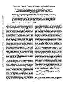 The Striped Phase in Presence of Disorder and Lattice Potentials
