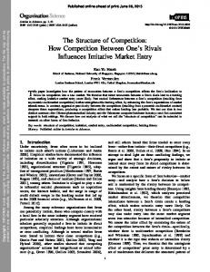 The Structure of Competition: How Competition ... - Freek Vermeulen