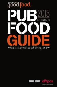 The Sydney Morning Herald 2013 Pub Food Guide - AHA NSW