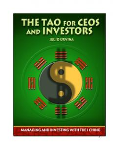 The TAO for CEOS and investors - I Ching with Clarity