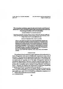 The template synthesis, spectral characterization and thermal