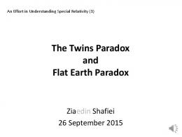 The Twins Paradox and Flat Earth Paradox