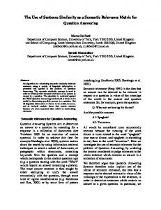 The Use of Sentence Similarity as a Semantic Relevance ... - CiteSeerX
