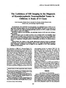 The Usefulness of MR Imaging in the Diagnosis of Dysembryoplastic ...