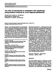 The value of temozolomide in combination with radiotherapy during ...