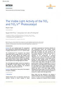 The Visible Light Activity of the TiO2 and TiO2 :V4+ Photocatalyst