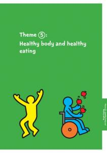 Theme : Healthy body and healthy eating 5