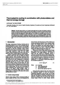 Thermoelectric cooling in combination with photovoltaics and thermal