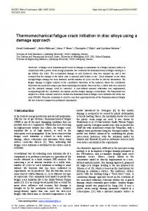 Thermomechanical fatigue crack initiation in disc alloys using a ...
