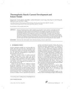Thermoplastic Starch: Current Development and Future Trends