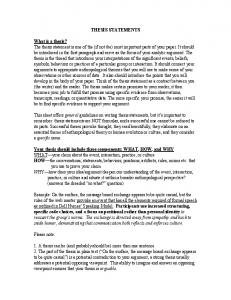 THESIS STATEMENTS What is a thesis? The thesis statement is ...
