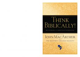 Think Biblically! - Grace to You