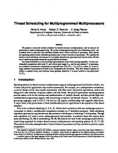 Thread Scheduling for Multiprogrammed Multiprocessors - CiteSeerX