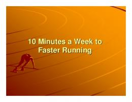 Three Days A Week To Faster Running