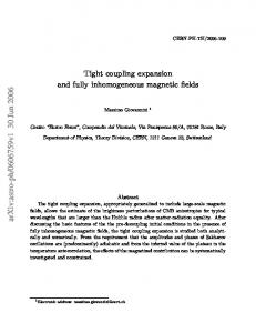 Tight coupling expansion and fully inhomogeneous magnetic fields