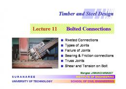 Timber and Steel Design Lecture 11 Bolted Connections