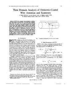 Time domain analysis of dielectric-coated wire antennas and scatterers