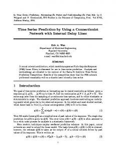 Time Series Prediction by Using a Connectionist Network with Internal ...