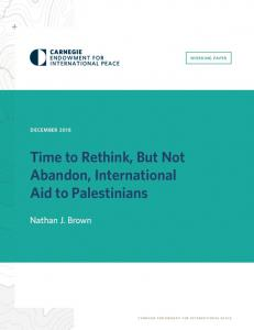 Time to Rethink, But Not Abandon, International Aid to Palestinians