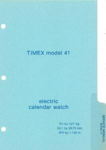 TIMEX model 41 electric calendar watch
